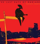 Fantastic Negrito - The Last Days of Oakland (2016)