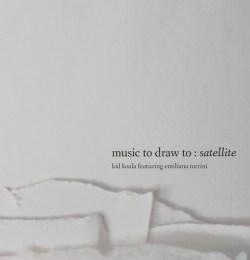 Kid Koala & Emiliana Torrini - Music To Draw To Satellite (2017)