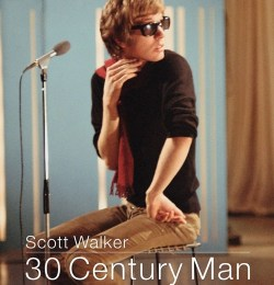 Скотт Уокер: Человек ХХХ столетия / Scott Walker: 30 Century Man (2006)