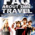 Часто задаваемые вопросы о путешествиях во времени / Frequently Asked Questions About Time Travel (2009)