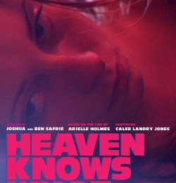 Бог знает что / Heaven Knows What (2014)