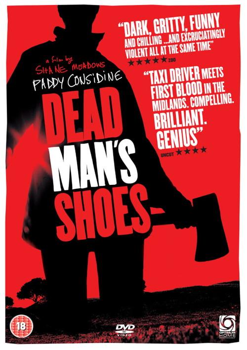Ботинки мертвеца / Dead Man's Shoes (2004)