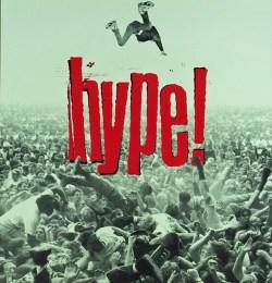 Хайп! / Hype! (1996)