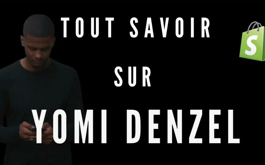 Tout savoir sur Yomi Denzel