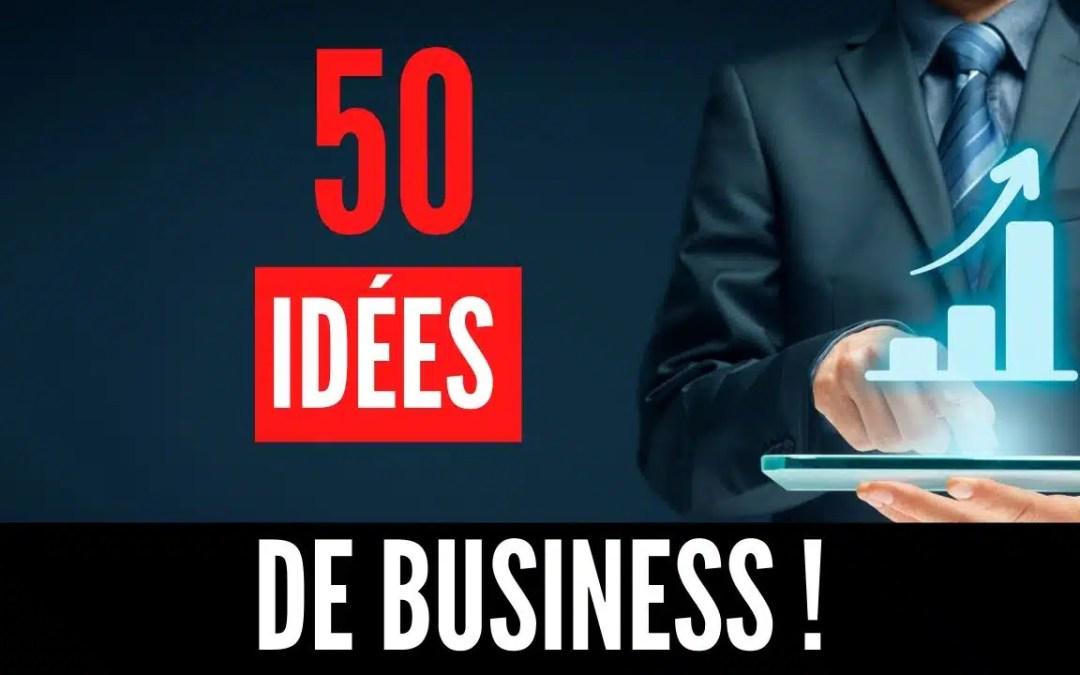 50 Meilleures idées de business 2020 (Le Guide Ultime)