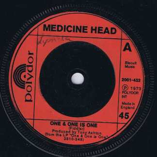 Medicine Head – One & One is One – 2001-432 - 7-inch Vinyl Record
