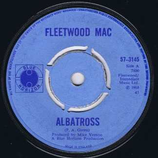 Fleetwood Mac – Albatross – Blue Horizon 57-3145 - 7-inch Vinyl Record