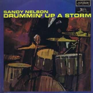 Sandy Nelson ‎– Drummin' Up A Storm