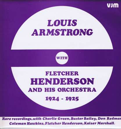 Louis Armstrong With Fletcher Henderson And His Orchestra – 1924-1925