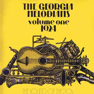 The Georgia Melodians ‎– Volume One 1924