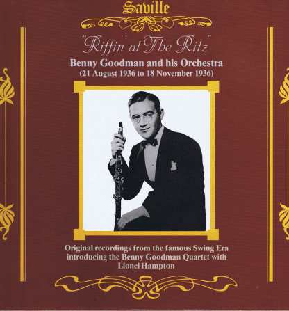 Benny Goodman And His Orchestra – Riffin' At The Ritz - SVL 203