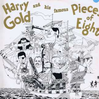 Harry Gold and his famous Pieces Of Eight ‎– Dixie