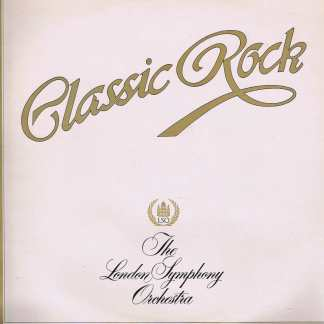 London Symphony Orchestra – Classic Rock - K-Tel ONE 1009 - LP Vinyl Record