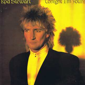 Rod Stewart – Tonight I'm Yours - RVLP 14 - LP Vinyl Record
