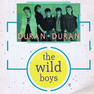 Duran Duran - The Wild Boys - 12-inch Record