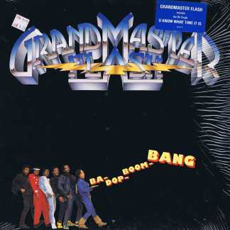 Grandmaster Flash ‎– Ba-Dop-Boom-Bang - US Pressing - LP Vinyl Record