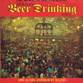 Die Karl Ehrlich Band – German Beer Drinking Songs - MER 397 - LP Vinyl Record
