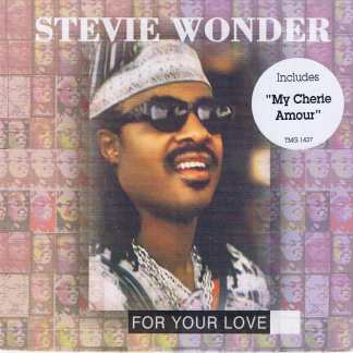Stevie Wonder - For Your Love - TMG 1437 – 7-inch Vinyl Record