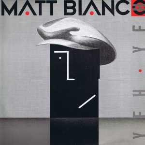 Matt Bianco - Yeh Yeh - YZ46 T – 12-Inch #mattbianco