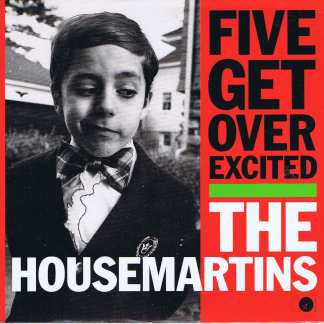 The Housemartins - Five Get Over Excited - GOD 18 - 7-inch Record