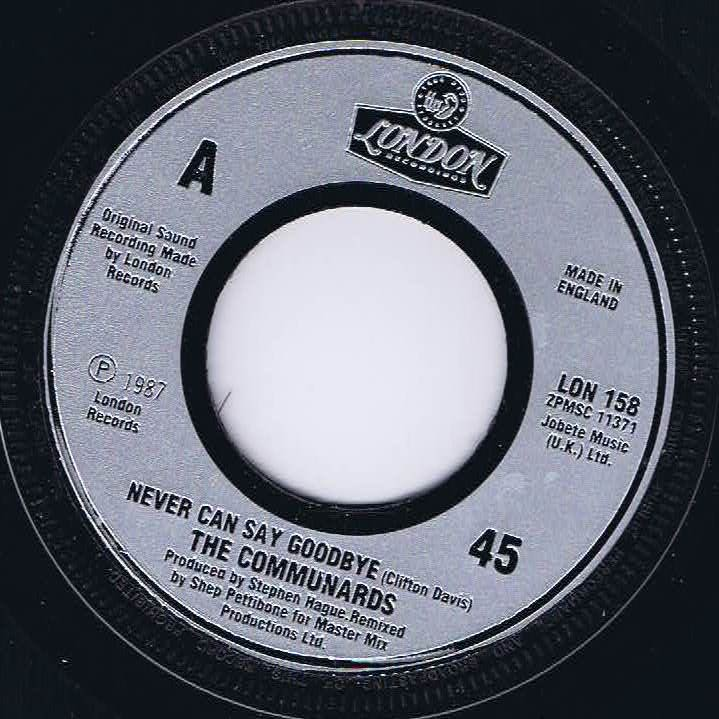 The Communards - Never Can Say Goodbye - 7-inch Record #communards