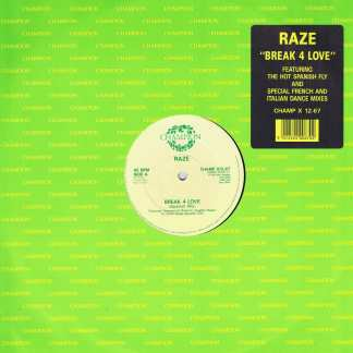 Raze – Break 4 Love - CHAMP X12-67 - 12-inch Vinyl Record
