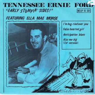 Tennessee Ernie Ford / Ella Mae Morse ‎– Early Stompin' Sides! - 7-inch EP Record
