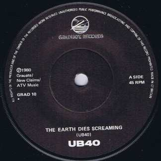 UB40 – The Earth Dies Screaming / Dream A Lie - GRAD 10 - 7-inch Vinyl Record