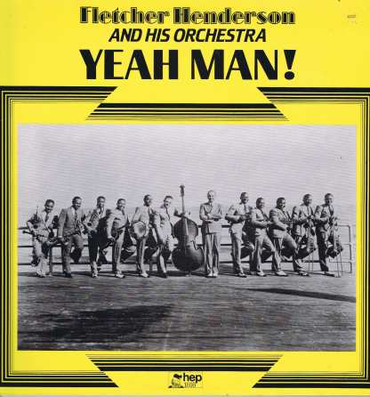 Fletcher Henderson And His Orchestra – Yeah Man! - Hep 1016 - LP Vinyl Record