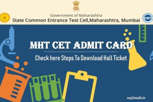 MHT CET Admit Card - Steps to Download Hall Ticket