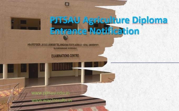 PJTSAU Agriculture Diploma Entrance Notification