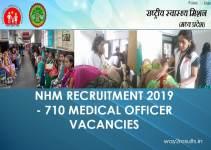 NHM Recruitment 2019 - 710 Medical Officer Vacancies