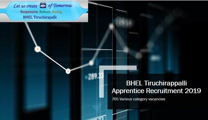 BHEL Tiruchirappalli 765 Apprentice Recruitment 2019