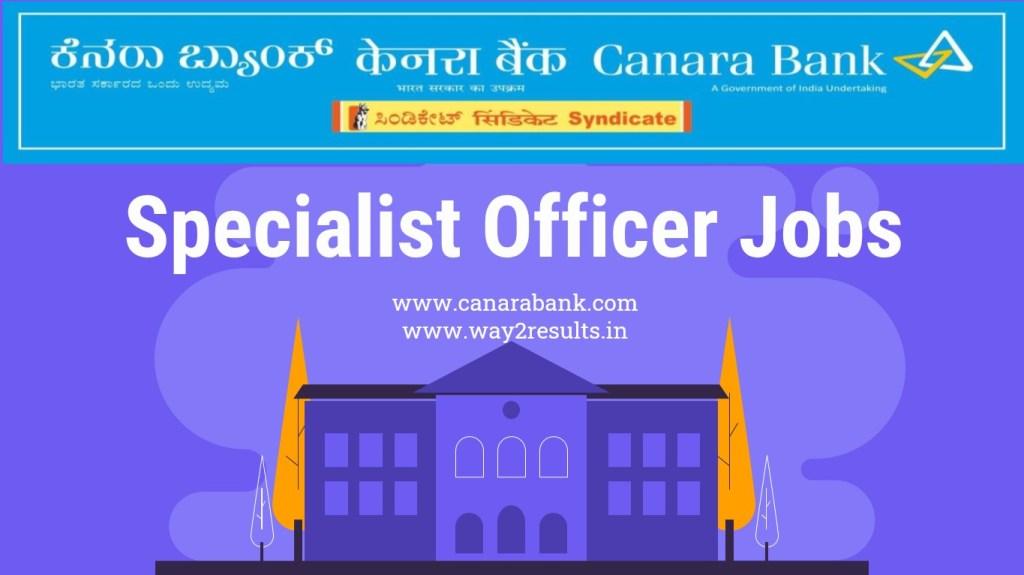 Canara Bank Specialist Officer Jobs 2020