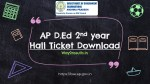 AP D.Ed 2nd Year Hall Ticket Download