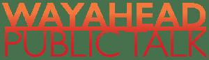 WayAhead Public Talk