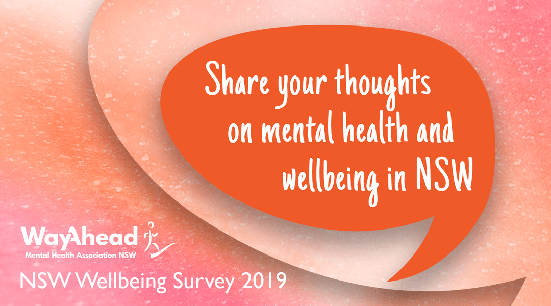 Share your thoughts on mental health and wellbeing in NSW