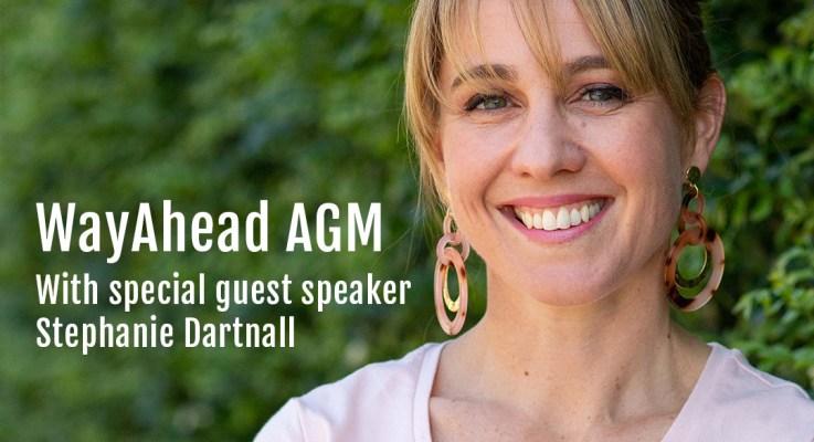 WayAhead AGM with special guest speaker Stephanie Dartnall