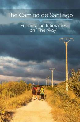 We are all friends here right? Stories of shared living space, intimacies and making friends on the Camino de Santiago