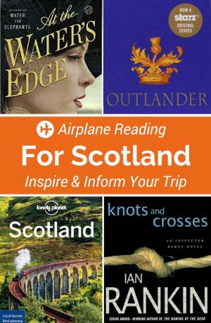 Going to Scotland? Then this installment of Airplane Reading will inform and inspire your travel with these books set in Scotland.