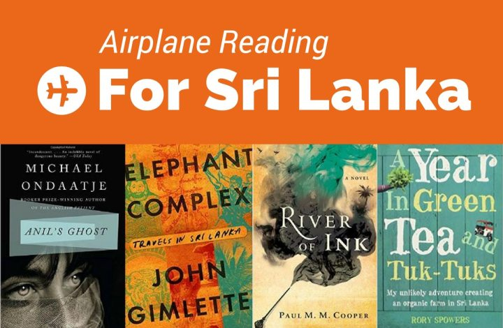 Airplane Reading: Books Set in Sri Lanka to Inspire and Inform Your Travels