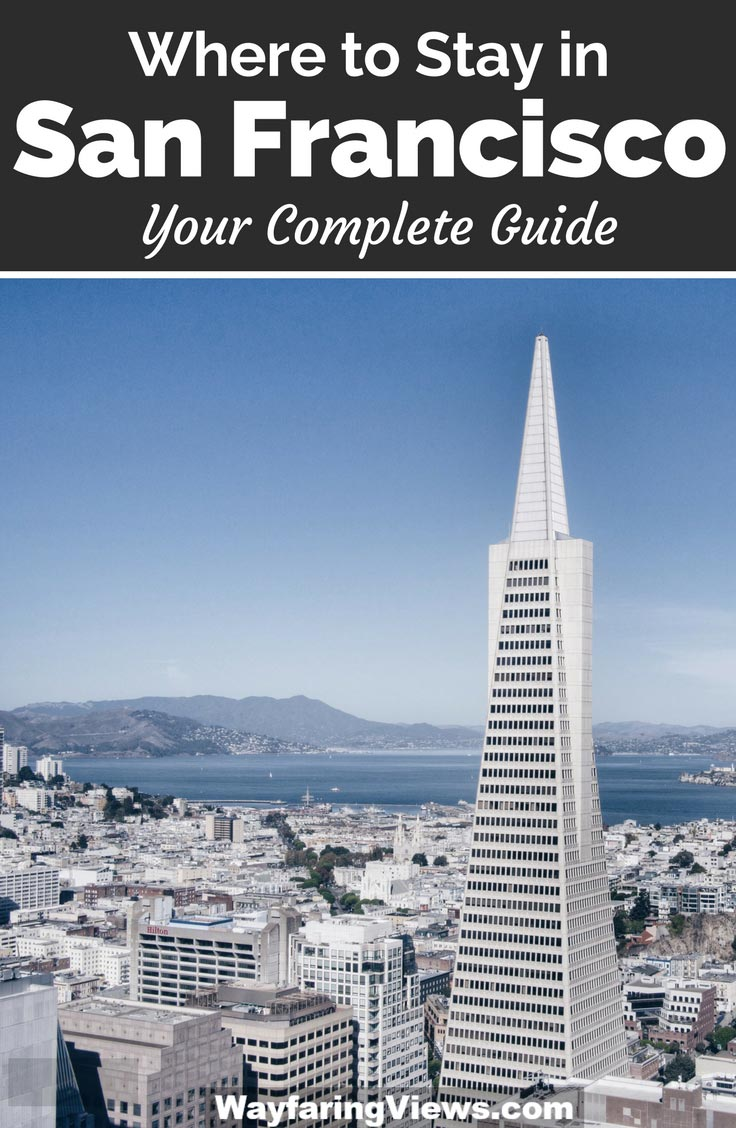 The Best areas to stay in San Francisco