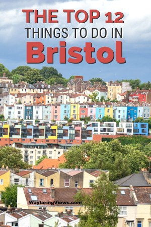 These top twelve things to do in Bristol features a full itinerary with history, Clifton, museums, the harbor, street art and more.
