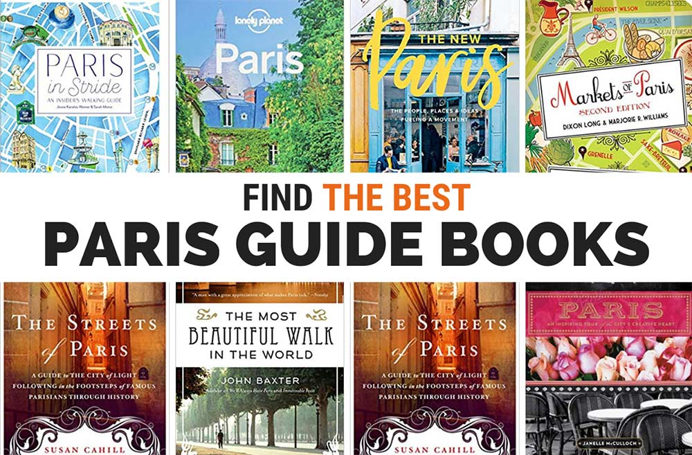 The Best Paris Guidebooks and Paris City Guides