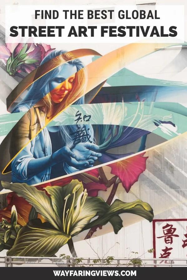 Find the best global street art festivals