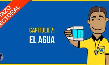 Capítulo 7: Los Candidatos y el AGUA