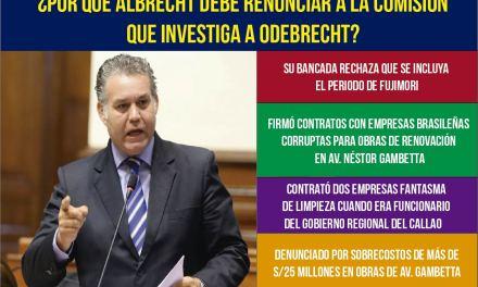 ¿Por qué Albrecht debe renunciar  a la Comisión que investiga a Odebrecht?