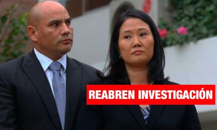 Ministerio Público reabre investigación a Keiko Fujimori y Joaquín Ramírez