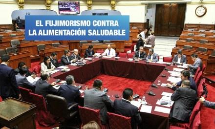 Fujimoristas desbaratan Ley de Alimentación Saludable