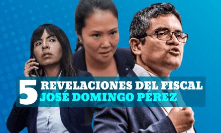 5 revelaciones del fiscal José Domingo Pérez